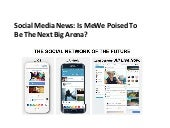 Social Media News is me we poised to be the next big arena