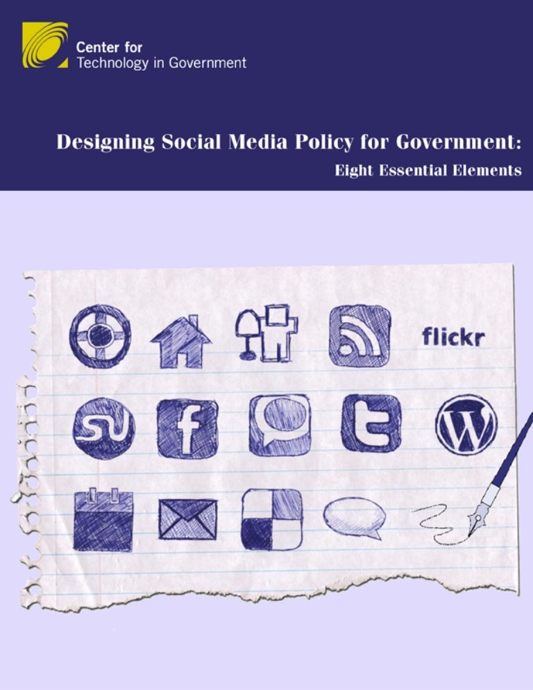 Designing Social Media Policy For Government Eight Essential Elements
