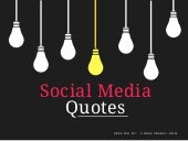 Social Media Quotes To Inspire You.