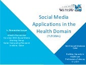 Social media research in the health domain (tutorial) - [part 1]