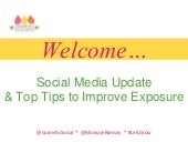 Social Media Update and Top Tips to Improve Exposure