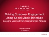 Customer Engament through Social Media - Lessons learned from SAS
