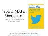 Social Media Shortcut #1 - Grow On Twitter Like A Pro