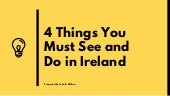 4 Things You Must See and Do in Ireland - John B. Wilson