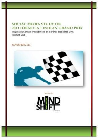 Social Media Study 2011 - Formula 1 Report on Consumer Sentiments