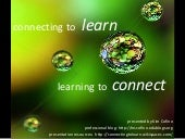Learning to Connect, Connecting to Learn