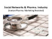 Social Networks and Pharma Industry