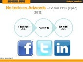 Social PPC - Facebook ads, Twitter Ads y Linkedin Ads