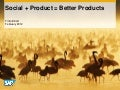 Social + product = better products by Timo Elliott