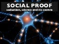 Social Proof: The Seduction, Science and Secrets (by Graham Brown mobileYouth)