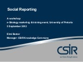 Social Reporting workshop - e-Strategy marketing and training event, University of Pretoria