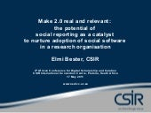 Make 2.0 real and relevant: the potential of social reporting as a catalyst to nurture adoption of social software in a research organisation