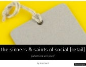 The Sinners & Saints of Social (retail version)