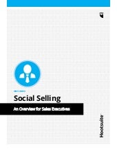 Hootsuite's SOCIAL SELLING: An Overview for Sales Executives