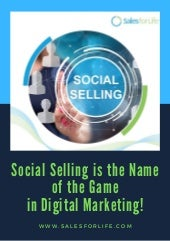 Social Selling is the Name of the Game in Digital Marketing!