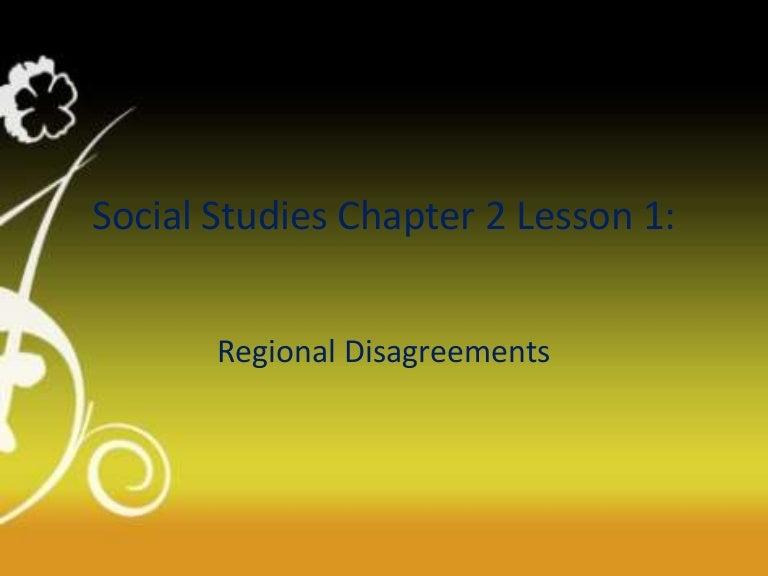 Social studies chapter 2 lesson 1 regional differences leon toneelgroepblik Choice Image