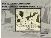 SOCIAL STURUCTURE AND FUNCTIONS OF KUMHAR SOCIETY GROUP