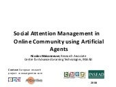 Social Attention Management in Online Community using Artificial Agents