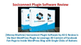 [Money Machine] Sociconnect Plugin Software Review