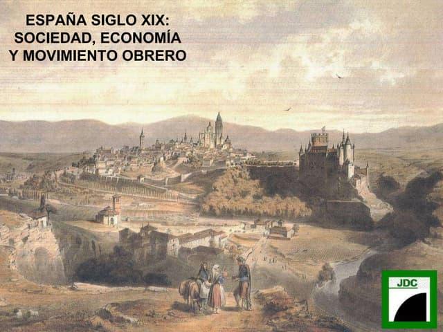 ESPAÑA SIGLO XIX: SOCIEDAD Y ECONOMIA