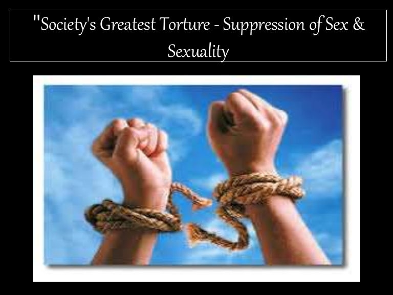 Suppressing sexuality