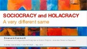 Sociocracy and Holacracy. A very different same