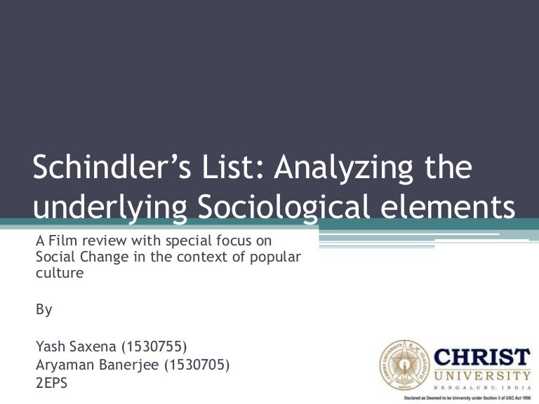 Schindlers List Analyzing The Underlying Sociological Elements