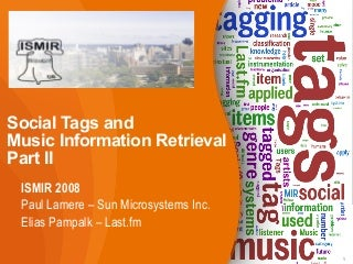 Social Tags and Music Information Retrieval (Part II)