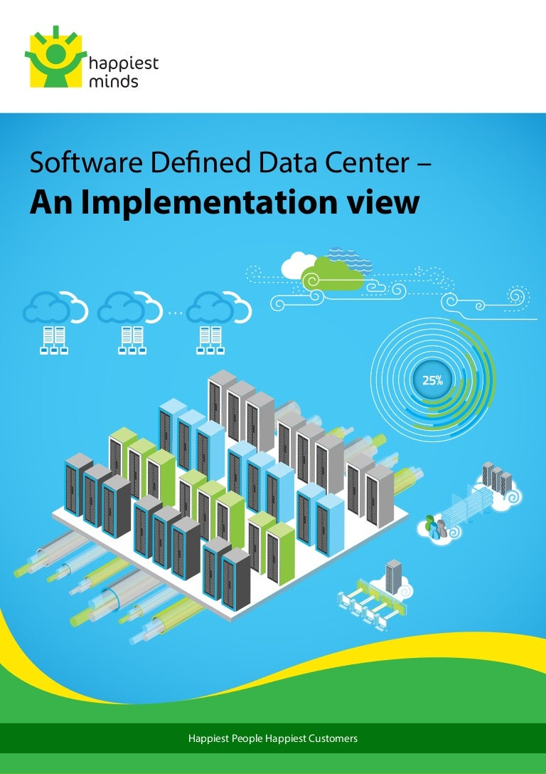 Whitepaper: Software Defined Data Center – An Implementation view - H…