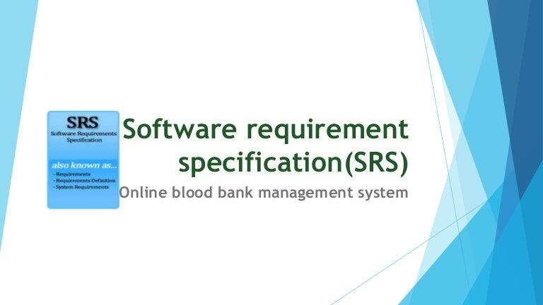 SRS on Online Blood Bank Managment system