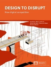 Design to Disrupt: New Digital Competition - Sogeti VINT