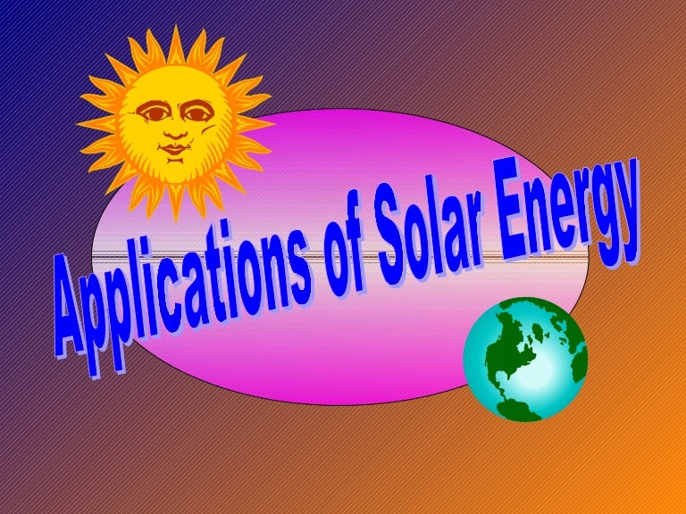 Solar energy applications ppt download.