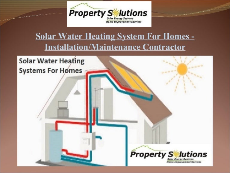 solar water heating systems for homes installation maintenance contra