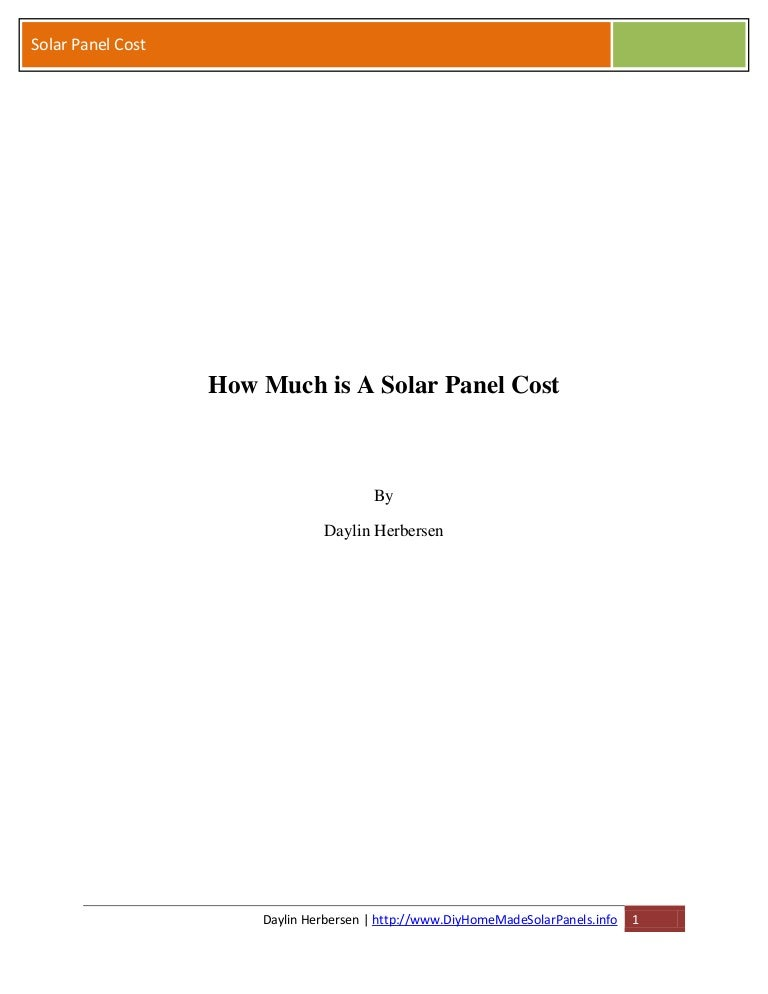 Solar Panel Cost >> How Much Is A Solar Panel Cost On A Budget