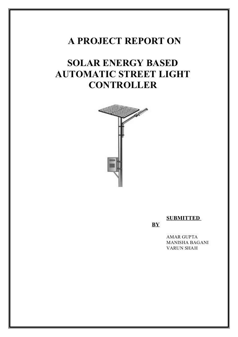 Solar Powered Automatic Street Light Controller Report Simple Traffic Circuit