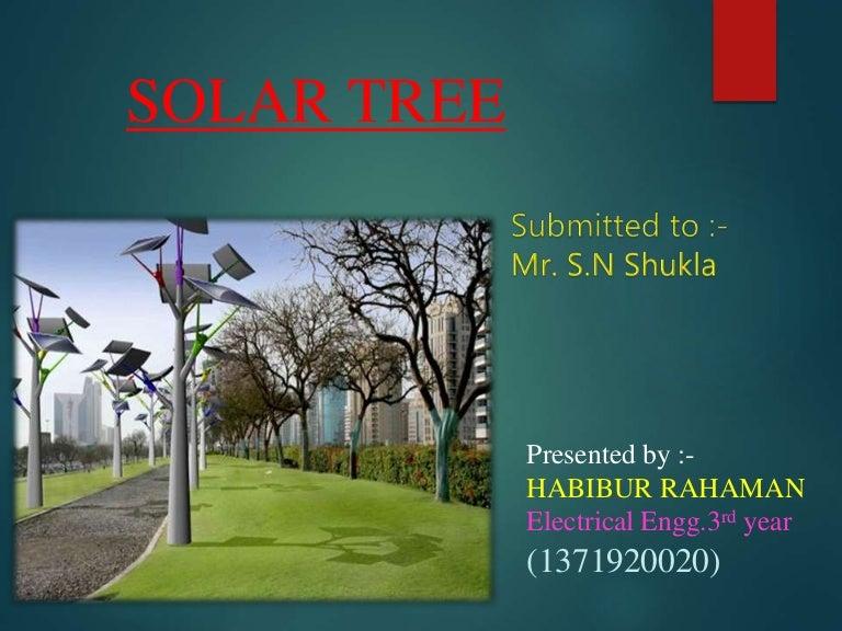 Tree seminar ppt solar tree seminar ppt sciox Image collections