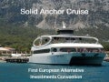 Solid Anchor Cruise - First European Alternative Investments Convention