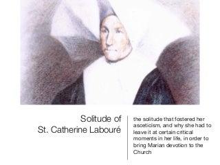 The Solitude of Saint Catherine Labouré
