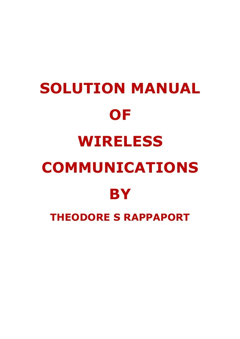 solution manual of wireless communications by theodore s rappaport rh slideshare net Wireless Communication Graphic Wireless Communication Devices