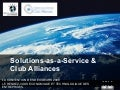Solutions As A Service & Club Alliances  -  Convention Des Décideurs