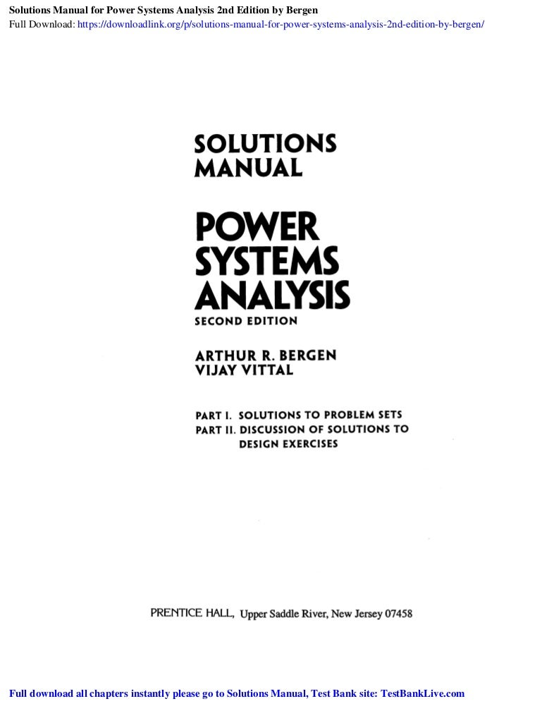 Solutions Manual For Power Systems Analysis 2nd Edition By Bergen