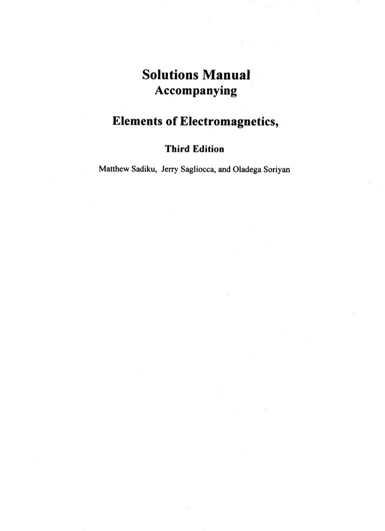 [Solutions manual] elements of electromagnetics BY sadiku - 3rd