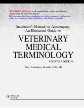 Solutions manual for illustrated guide to veterinary medical terminol…