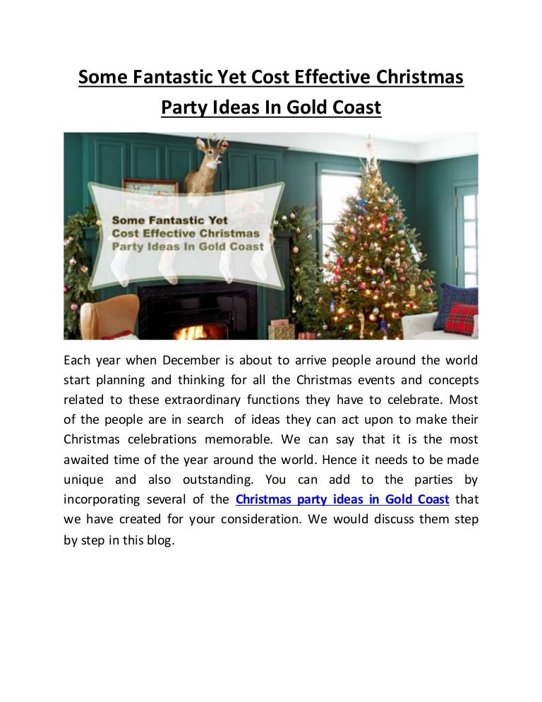 Some Fantastic Yet Cost Effective Christmas Party Ideas In Gold Coast