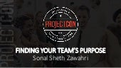 Sonal Sheth Zawahri - Finding Your Team's Purpose