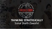 Sonal Sheth Zawahri - Thinking Strategically