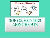 Songs & rhymes & chants