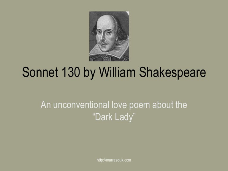 an analysis of the sonnet by william shakespeare William shakespeare wrote a group of 154 sonnets between 1592 and 1597, which were compiled and published under the title shakespeare's sonnets in 1609 we will write a custom essay sample oncritical analysis on sonnet 12 by william shakespearespecifically for you.