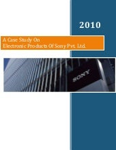 assessed case study sony Assessment centre case study exercises typically, a case study or analysis exercise introduces a series of fictional documents, such as reports and results from recent market research these documents may relate to hypothetical or real-life situations.
