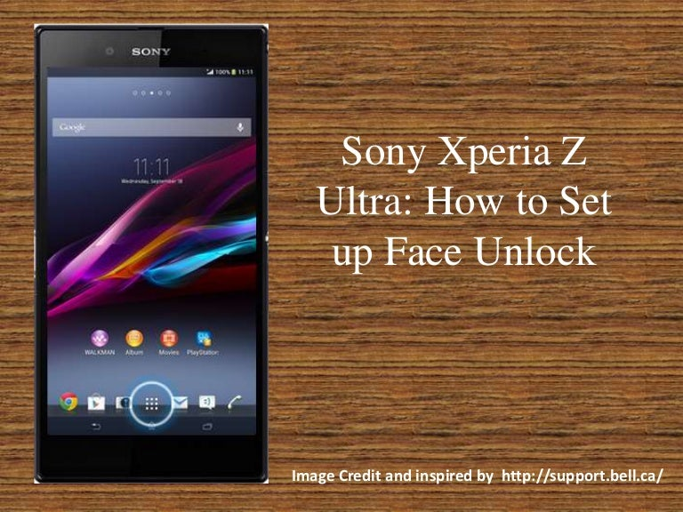 Sony xperia z ultra set up face unlock feature